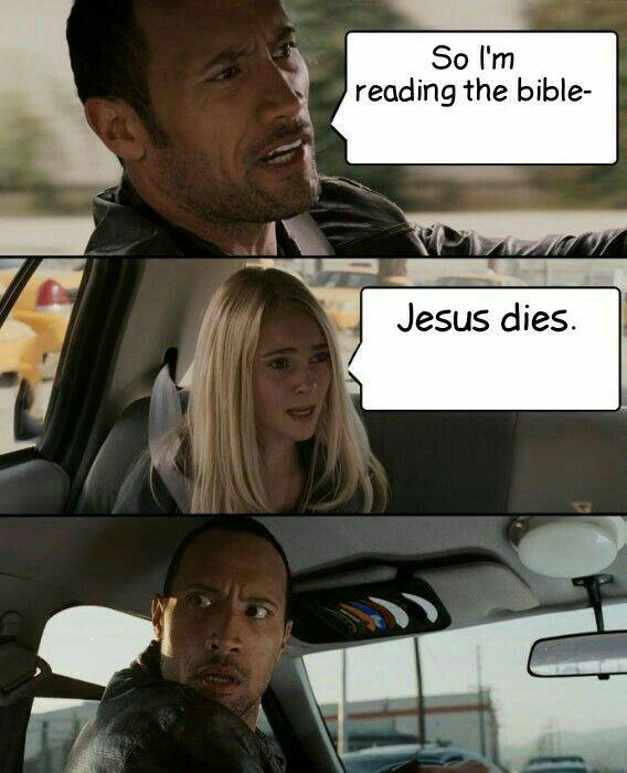 so-im-reading-the-bible-jesus-dies-the-rock-car-meme-1433098895