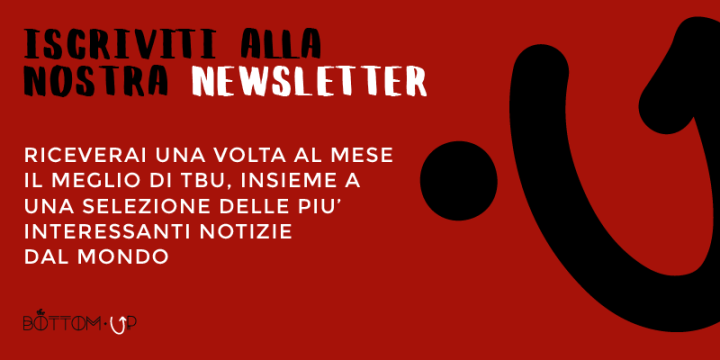 iscriviti alla newsletter di The Bottom Up